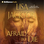Afraid to Die Audiobook, by Lisa Jackson