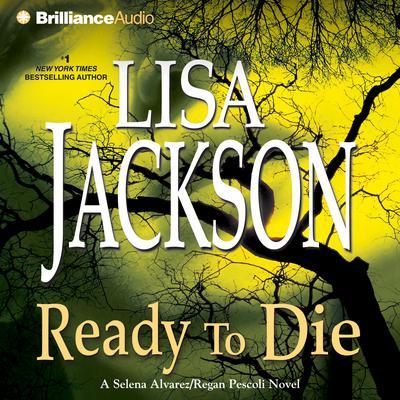 Ready to Die Audiobook, by Lisa Jackson