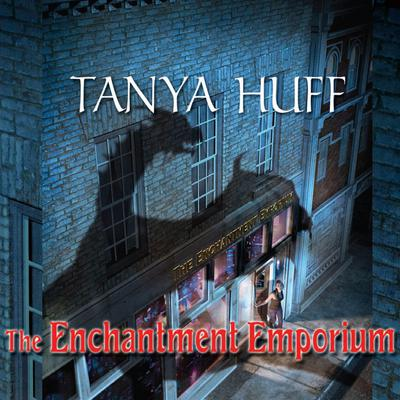 The Enchantment Emporium Audiobook, by Tanya Huff