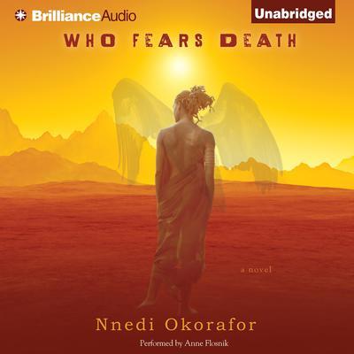 Who Fears Death Audiobook, by Nnedi Okorafor