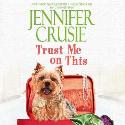 Trust Me on This Audiobook, by Jennifer Crusie