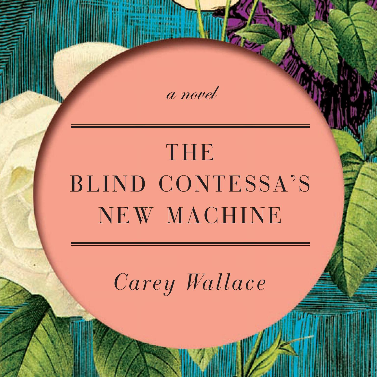Printable The Blind Contessa's New Machine: A Novel Audiobook Cover Art