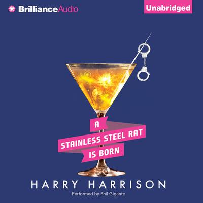 A Stainless Steel Rat is Born Audiobook, by Harry Harrison