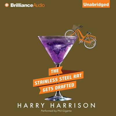 The Stainless Steel Rat Gets Drafted Audiobook, by Harry Harrison