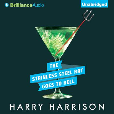 The Stainless Steel Rat Goes to Hell Audiobook, by Harry Harrison