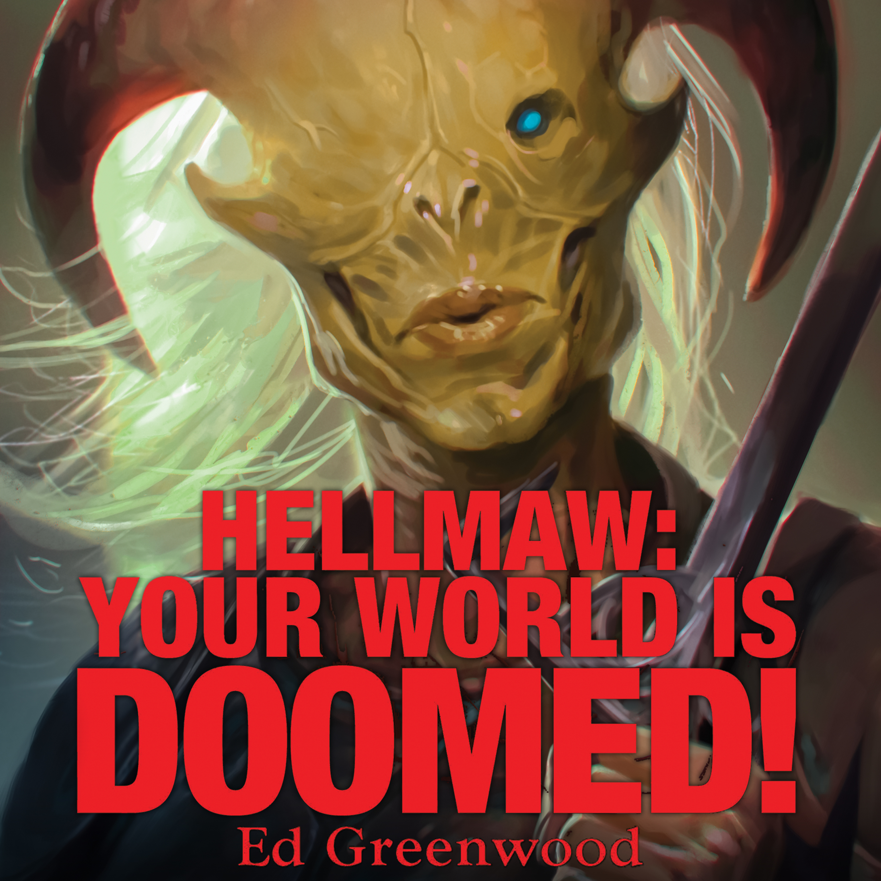 Printable Hellmaw: Your World is Doomed Audiobook Cover Art