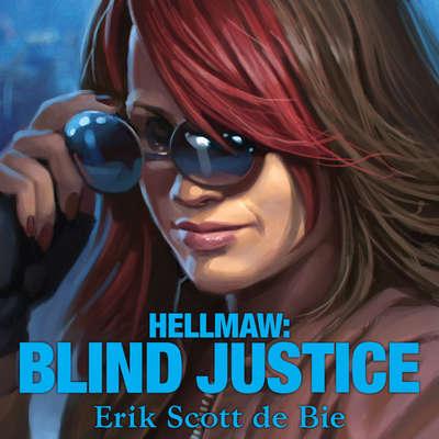Hellmaw: Blind Justice Audiobook, by Erik Scott de Bie