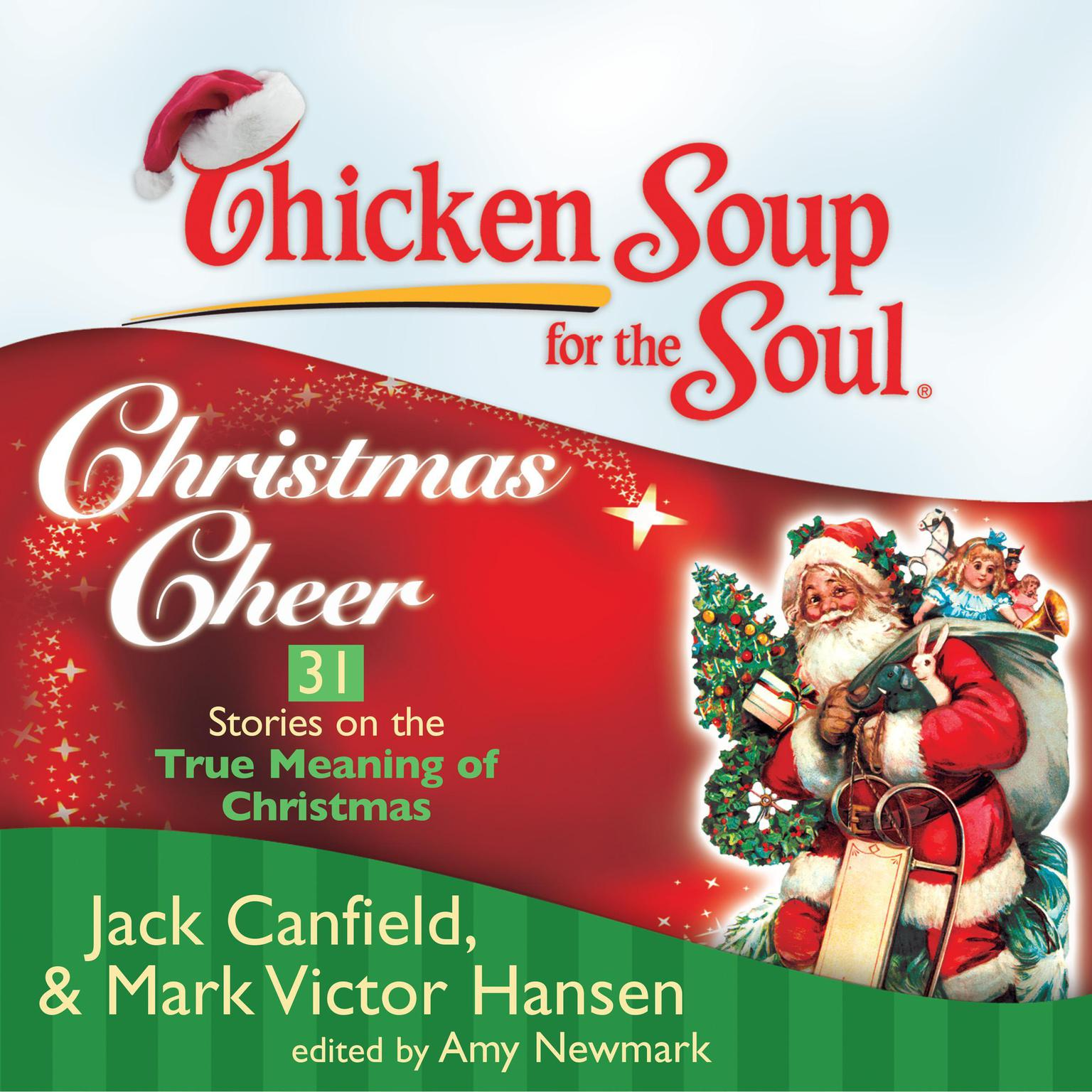 Printable Chicken Soup for the Soul: Christmas Cheer - 31 Stories on the True Meaning of Christmas Audiobook Cover Art