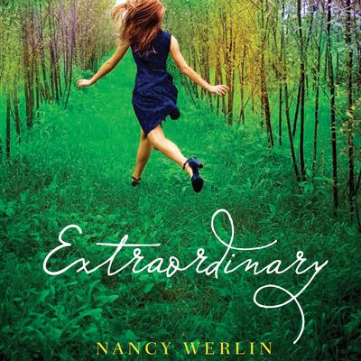 Extraordinary Audiobook, by Nancy Werlin