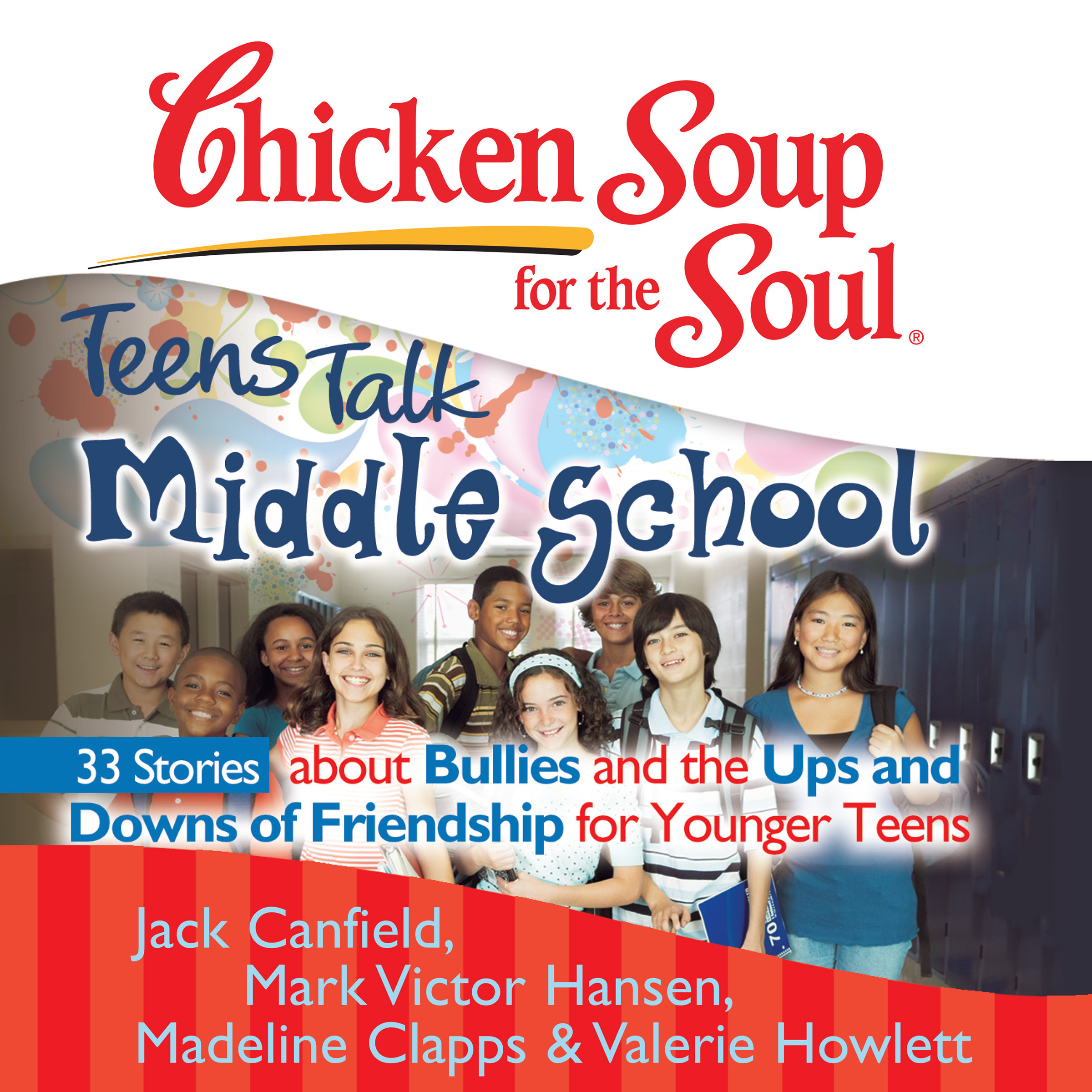 Printable Chicken Soup for the Soul: Teens Talk Middle School - 33 Stories about Bullies and the Ups and Downs of Friendship for Younger Teens Audiobook Cover Art