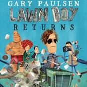 Lawn Boy Returns Audiobook, by Gary Paulsen