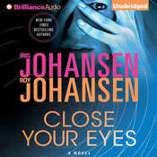 Close Your Eyes, by Iris Johansen, Roy Johansen