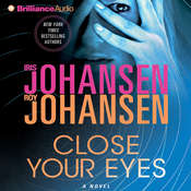 Close Your Eyes Audiobook, by Iris Johansen