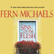 Sins of the Flesh Audiobook, by Fern Michaels