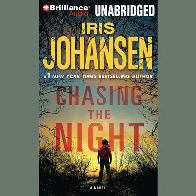 Chasing the Night Audiobook, by Iris Johansen