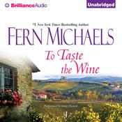 To Taste the Wine, by Fern Michaels