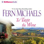To Taste the Wine Audiobook, by Fern Michaels