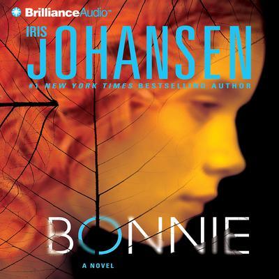 Bonnie (Abridged) Audiobook, by Iris Johansen