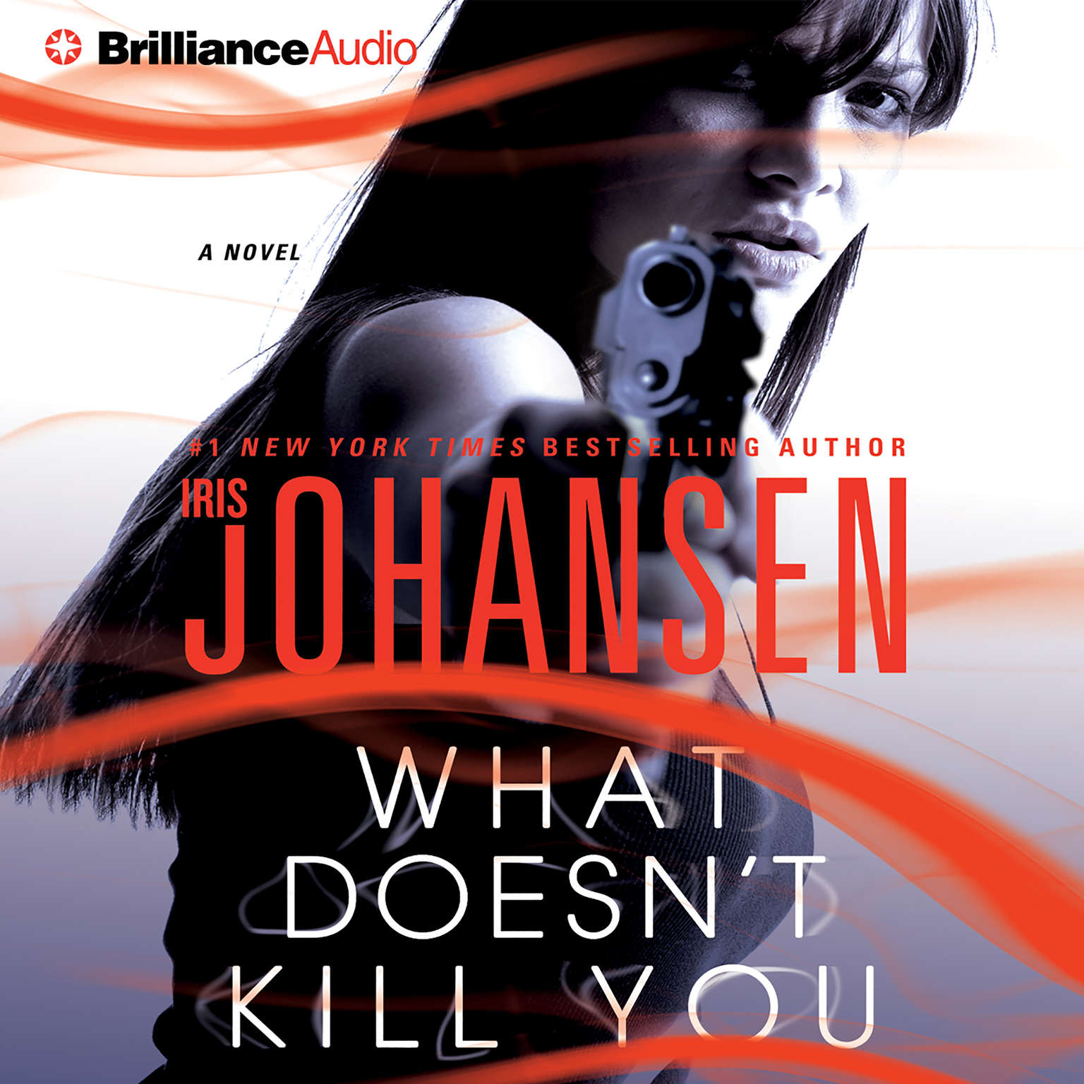 Printable What Doesn't Kill You: A Novel Audiobook Cover Art
