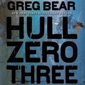 Hull Zero Three Audiobook, by Greg Bear