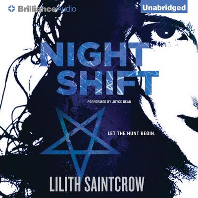 Night Shift Audiobook, by Lilith Saintcrow