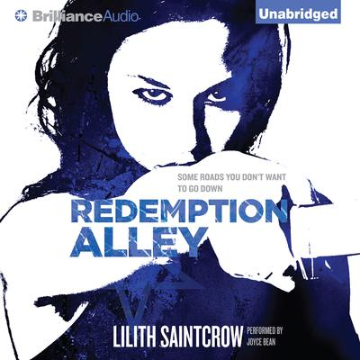 Redemption Alley Audiobook, by Lilith Saintcrow
