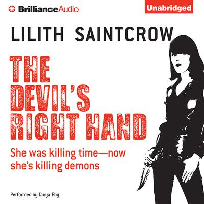 The Devil's Right Hand Audiobook, by Lilith Saintcrow