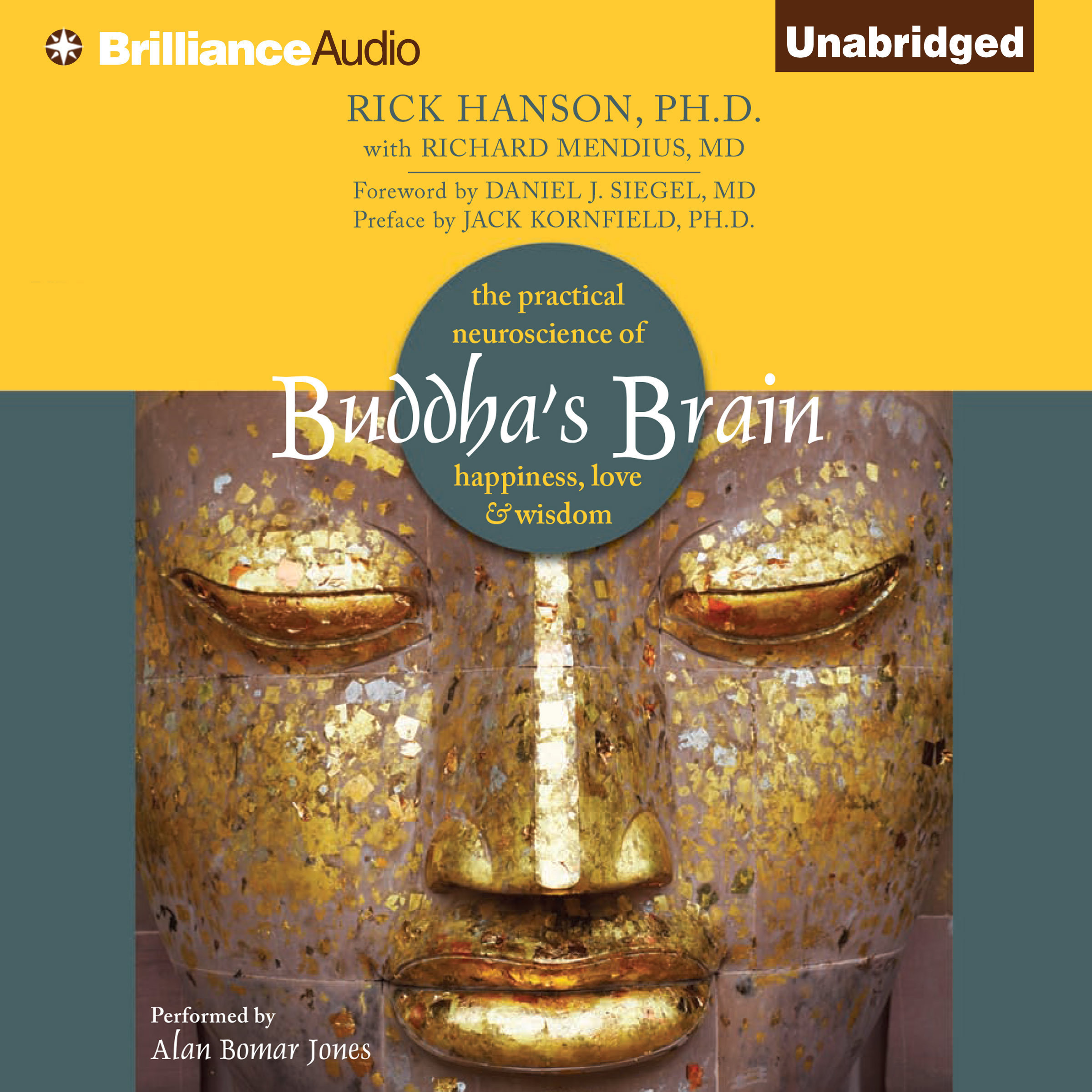 Printable Buddha's Brain: The Practical Neuroscience of Happiness, Love & Wisdom Audiobook Cover Art