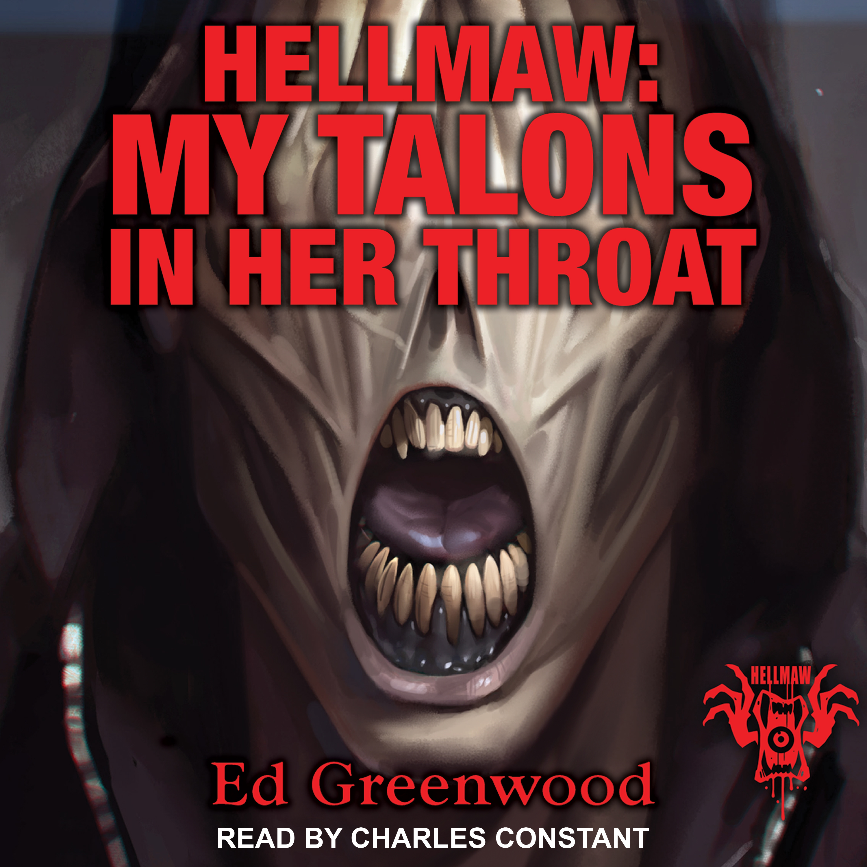 Printable Hellmaw: My Talons in Her Throat Audiobook Cover Art