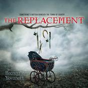 The Replacement Audiobook, by Brenna Yovanoff