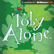 Toby Alone Audiobook, by Walter Kiechel
