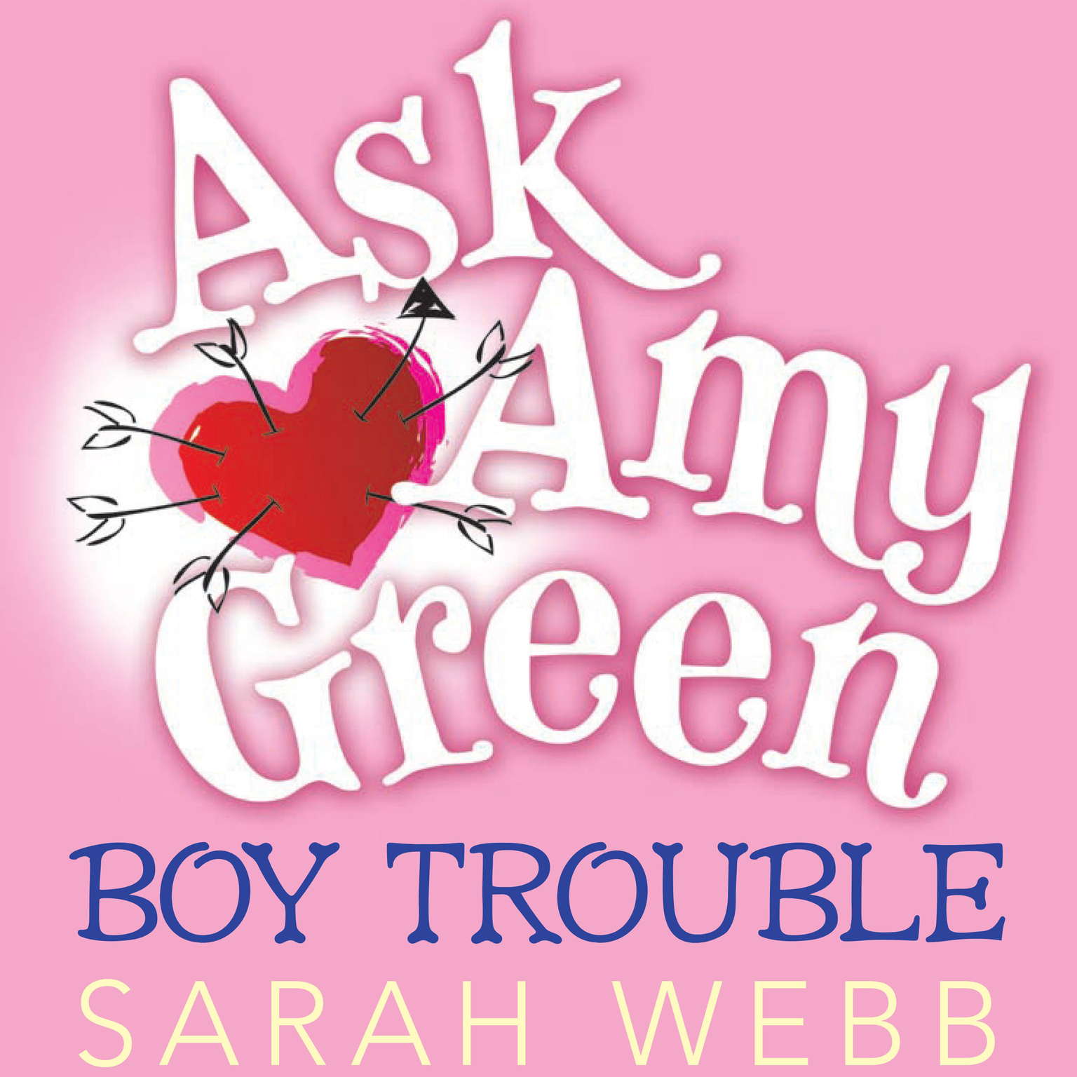 Printable Ask Amy Green: Boy Trouble Audiobook Cover Art