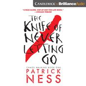 The Knife of Never Letting Go Audiobook, by Patrick Ness