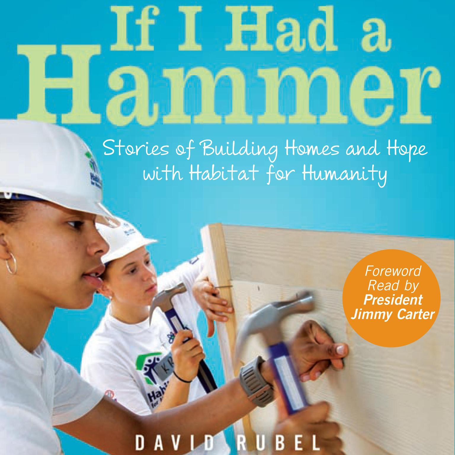Printable If I Had a Hammer: Stories of Building Homes and Hope with Habitat for Humanity Audiobook Cover Art