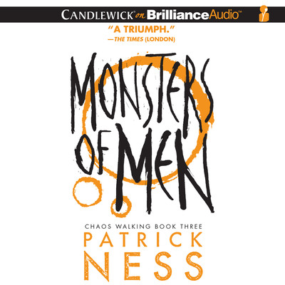 Monsters of Men Audiobook, by Patrick Ness