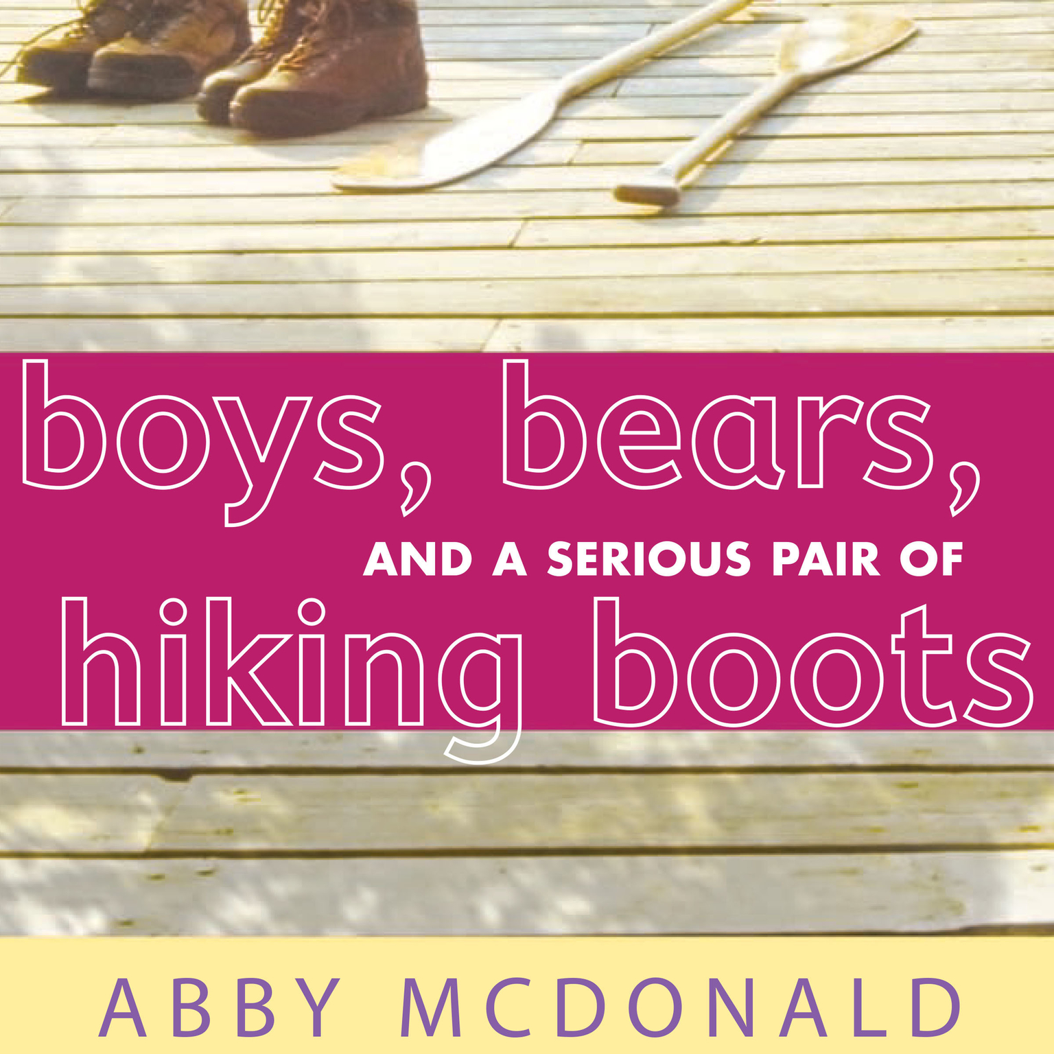Printable Boys, Bears, and a Serious Pair of Hiking Boots Audiobook Cover Art