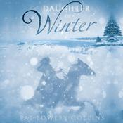 Daughter of Winter Audiobook, by Pat Lowery Collins