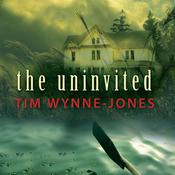 The Uninvited Audiobook, by Tim Wynne-Jones