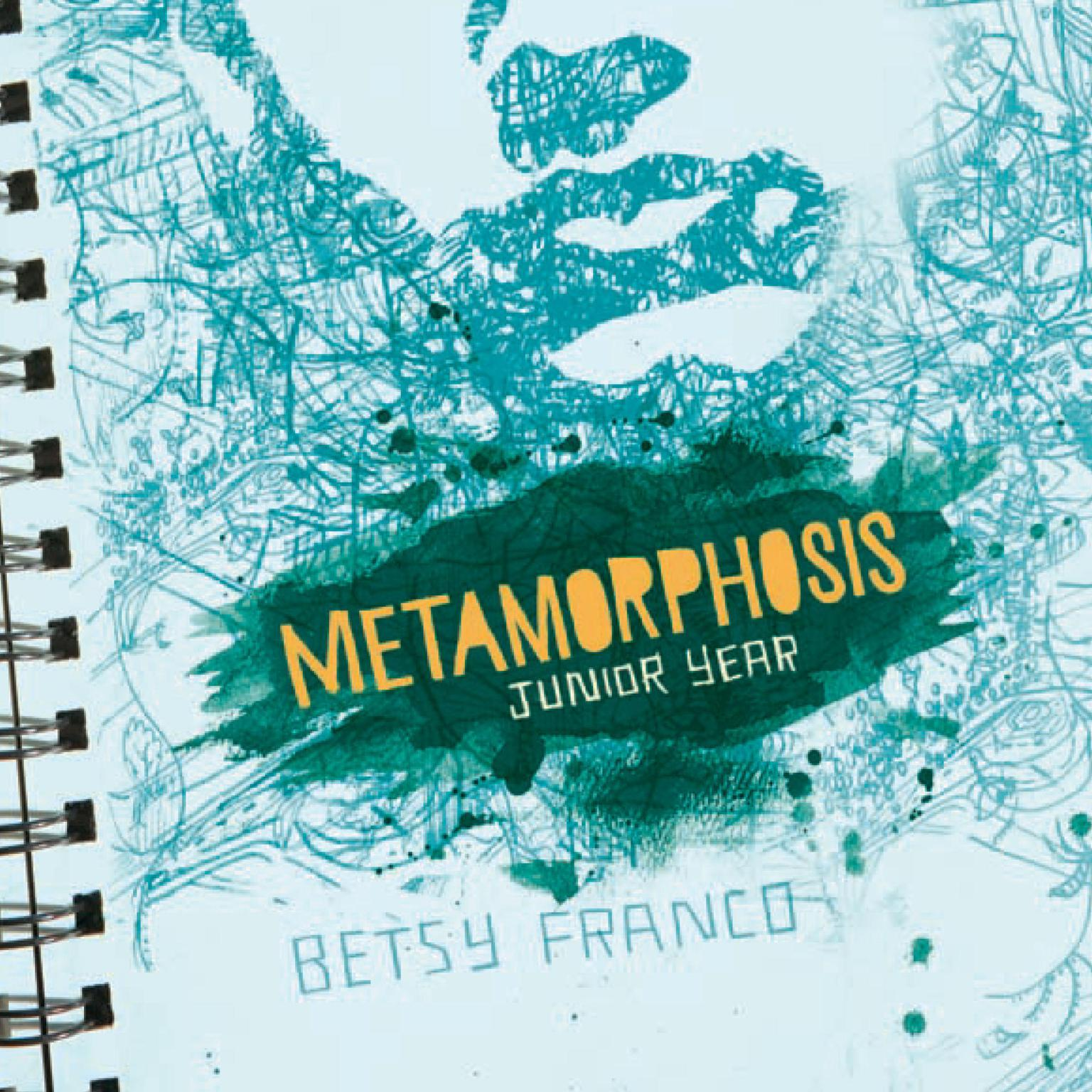 Printable Metamorphosis: Junior Year Audiobook Cover Art