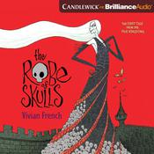 The Robe of Skulls: The First Tale from the Five Kingdoms Audiobook, by Vivian French