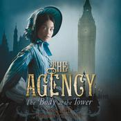 The Agency 2: The Body at the Tower Audiobook, by Y. S. Lee