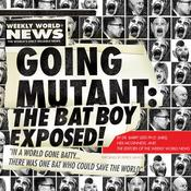 Going Mutant: The Bat Boy Exposed Audiobook, by Neil McGinness