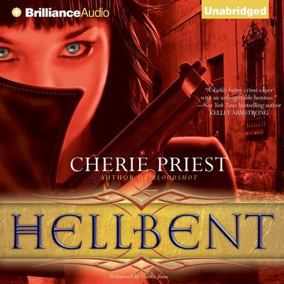 Hellbent Audiobook, by Cherie Priest