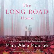The Long Road Home Audiobook, by Mary Alice Monroe
