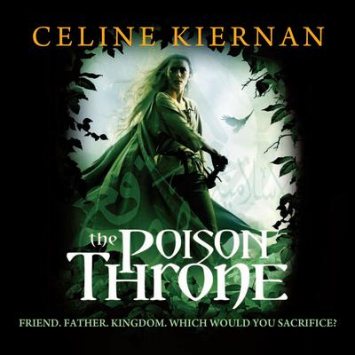 The Poison Throne Audiobook, by Celine Kiernan