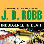 Indulgence in Death Audiobook, by J. D. Robb