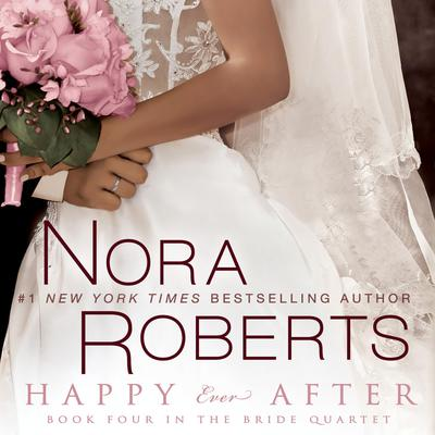 Happy Ever After Audiobook, by Nora Roberts
