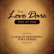 The Love Dare Day by Day: A Year of Devotions for Couples, by Stephen Kendrick