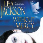 Without Mercy Audiobook, by Lisa Jackson