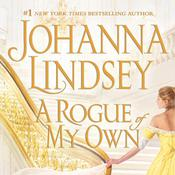 A Rogue of My Own Audiobook, by Johanna Lindsey